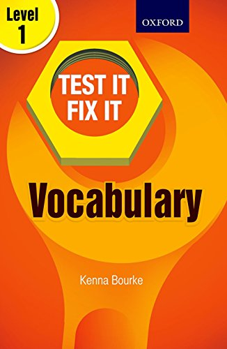 TEST IT FIX IT VOCABULARY LEVEL 1: KENNA BOURKE