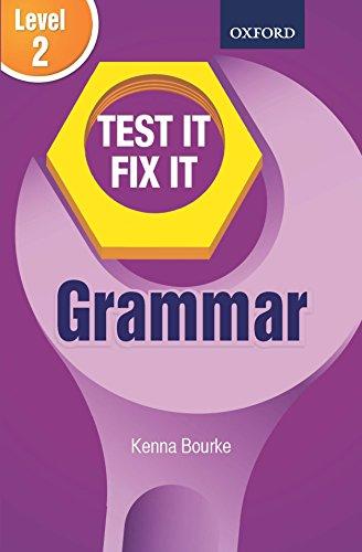 TEST IT FIX IT GRAMMAR LEVEL 2: KENNA BOURKE