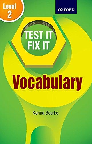 TEST IT FIX IT VOCABULARY LEVEL 2: KENNA BOURKE