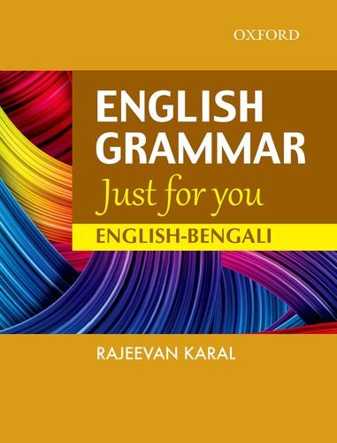 9780199457410: English Grammar Just For You English-Bengali