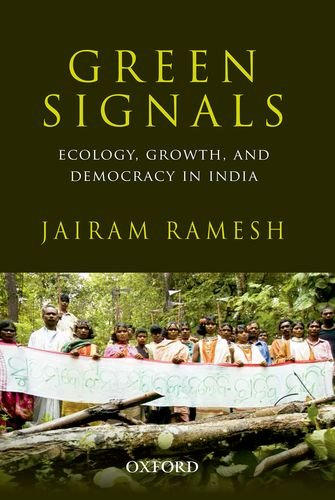 9780199457526: Green Signals: Ecology, Growth, and Democracy in India
