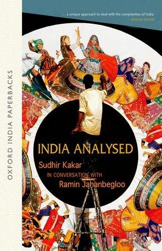 India Analysed: Sudhir Kakar in Conversation with: Sudhir Kakar, Ramin