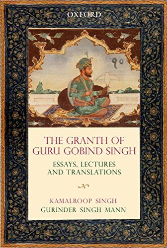 9780199458974: The Granth of Guru Gobind Singh: Essays, Lectures, and Translations