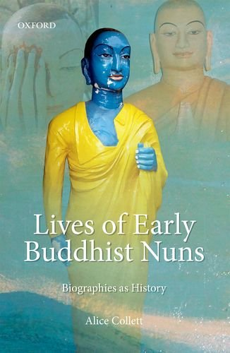 Lives Of Early Buddhist Nuns: Alice Collett