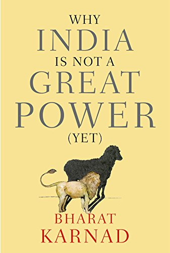 9780199459223: Why India is not a Great Power (Yet)