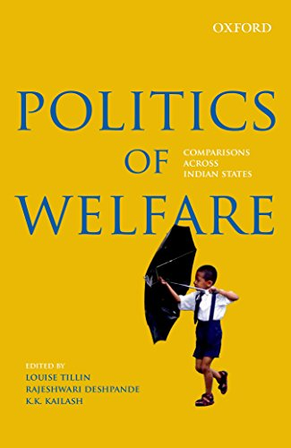 9780199460120: Politics of Welfare: Comparisons Across Indian States