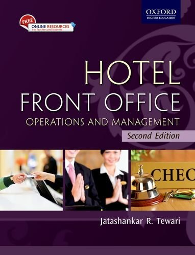 Hotel Front Office: Operations and Management (Second: Jatashankar R. Tewari
