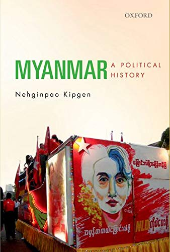 9780199466306: Myanmar: A Political History