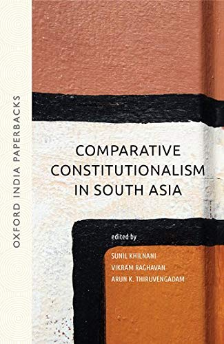 9780199466603: Comparative Constitutionalism in South Asia