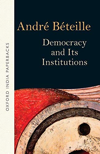 9780199471676: Democracy and Its Institutions
