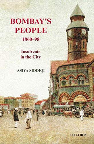 9780199472208: Bombay's People, 1860-98 C