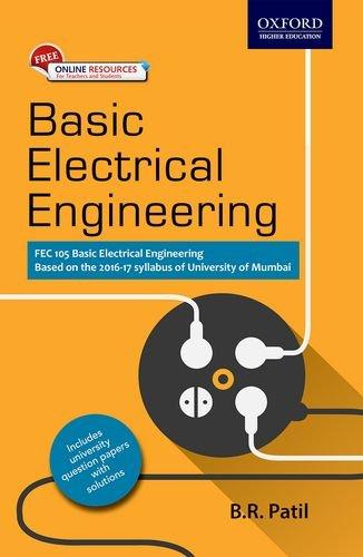 Basic Electrical Engineering (Mumbai University) by B R