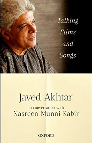 TALKING FILMS AND SONGS: AKHTAR, JAVED