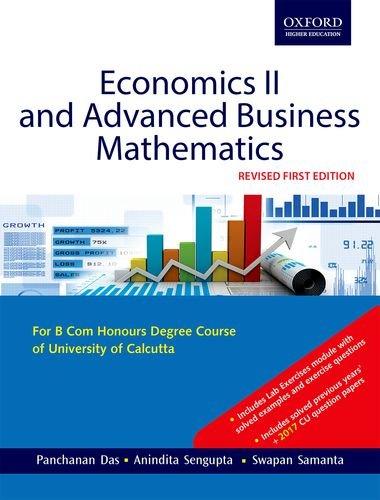 Economics II and Advanced Business Mathematics: Panchanan Das, Anindita