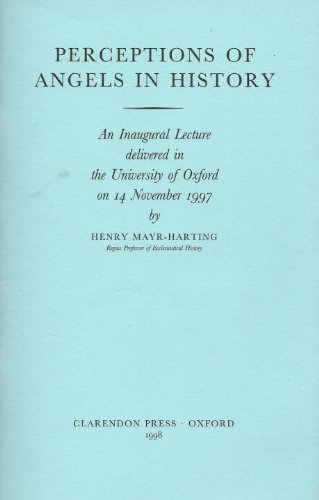 9780199513864: Perceptions of Angels in History (Inaugural Lectures (Oxford))