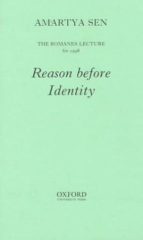 Reason Before Identity: Sen, Amartya