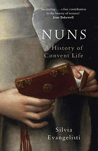 9780199532056: Nuns: A History of Convent Life 1450-1700
