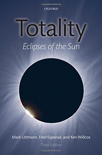 Totality : eclipses of the sun. 3rd edition.: Littmann, Mark.