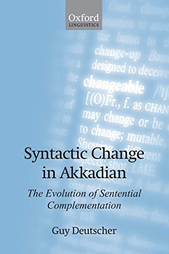 Syntactic Change in Akkadian The Evolution of: Deutscher, Guy
