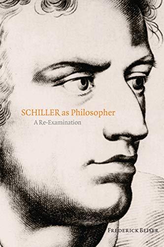 9780199532315: Schiller as Philosopher: A Re-Examination
