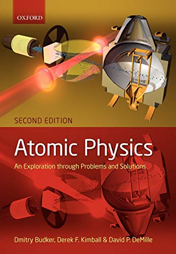9780199532414: Atomic physics: An exploration through problems and solutions