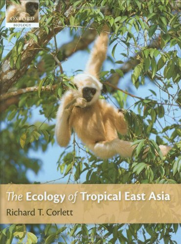 9780199532452: The Ecology of Tropical East Asia (Oxford Biology)