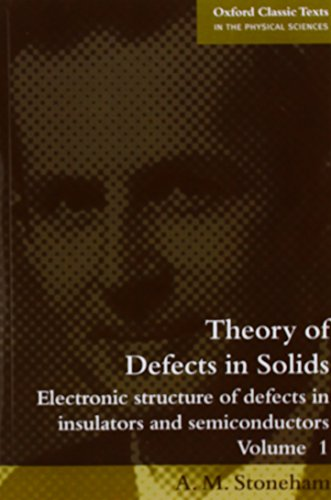 9780199532506: Theories of Defects in Solids (Oxford Classic Texts in the Physical Sciences)