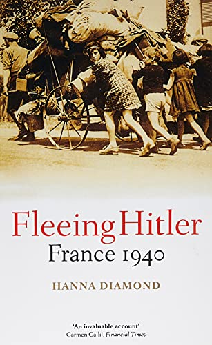 9780199532599: Fleeing Hitler: France 1940
