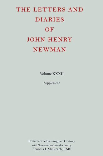 9780199532704: The Letters and Diaries of John Henry Newman, Vol. 32: Supplement