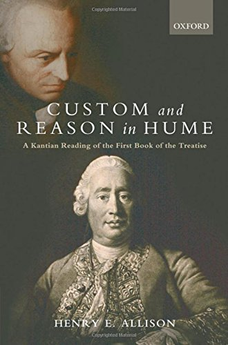 9780199532889: Custom and Reason in Hume: A Kantian Reading of the First Book of the Treatise