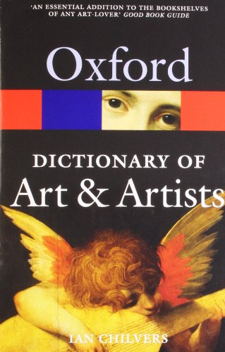 9780199532940: The Oxford Dictionary of Art and Artists (Oxford Paperback Reference)