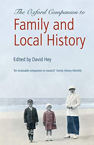9780199532971: The Oxford Companion to Family and Local History