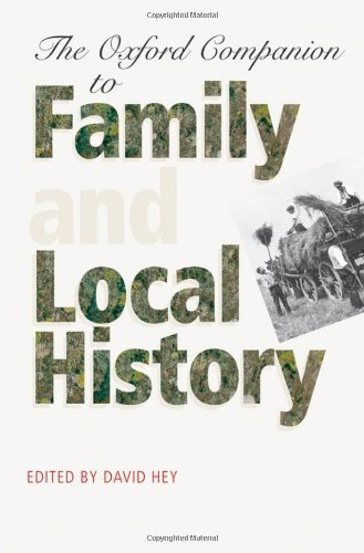 9780199532988: Oxford Companion to Family and Local History