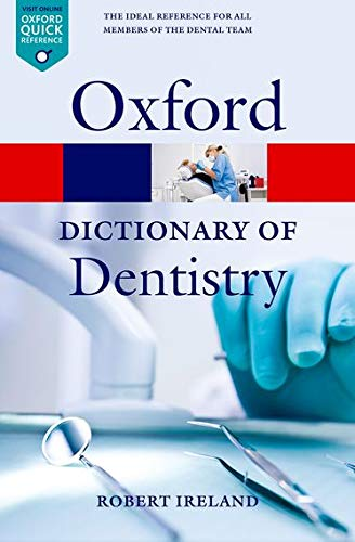 9780199533015: A Dictionary of Dentistry (Oxford Quick Reference)