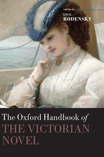 9780199533145: The Oxford Handbook of the Victorian Novel (Oxford Handbooks)