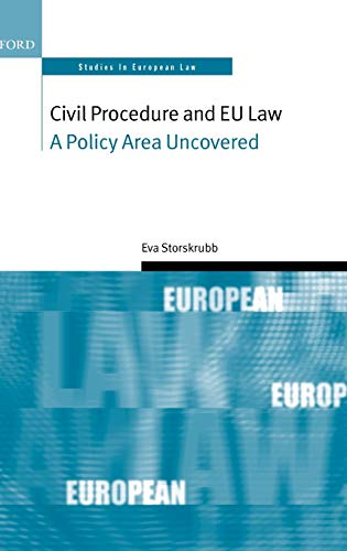 9780199533176: Civil Procedure and EU Law: A Policy Area Uncovered (Oxford Studies in European Law)