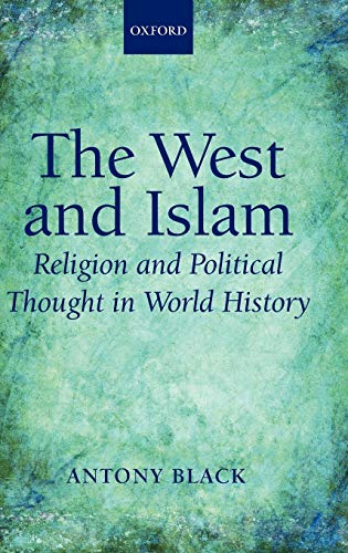 9780199533206: The West and Islam Religion and Political Thought in World History