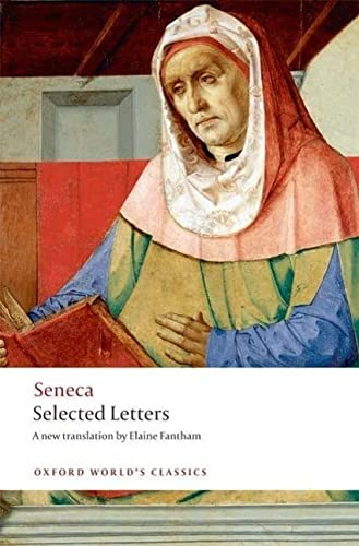 Selected Letters (Oxford World's Classics) (0199533210) by Seneca; Fantham, Elaine