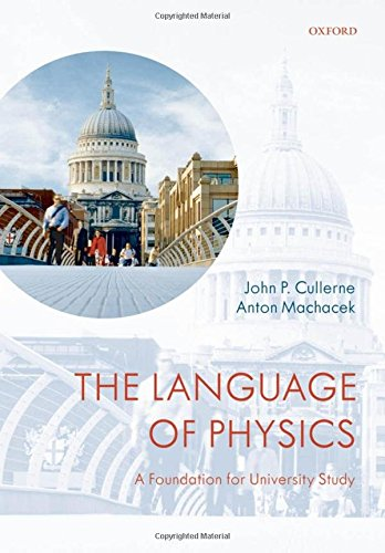 9780199533794: The Language of Physics: A Foundation for University Study