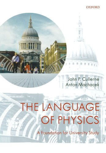 9780199533800: The Language of Physics: A Foundation for University Study