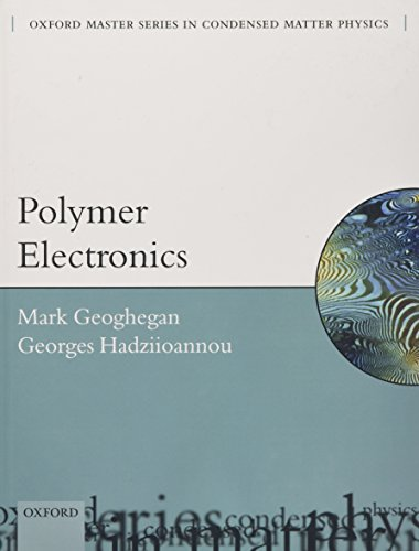 9780199533824: Polymer Electronics (Oxford Master Series in Physics)