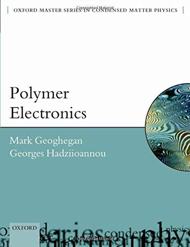 9780199533831: Polymer Electronics (Oxford Master Series in Physics)