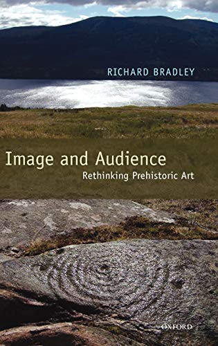9780199533855: Image and Audience: Rethinking Prehistoric Art