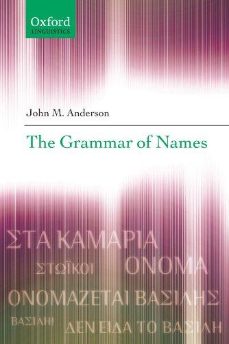 9780199533954: The Grammar of Names (Oxford Linguistics)