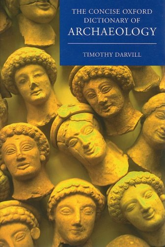 9780199534050: Concise Oxford Dictionary of Archaeology