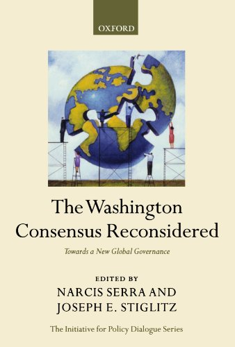 9780199534098: The Washington Consensus Reconsidered: Towards a New Global Governance (Initiative for Policy Dialogue)