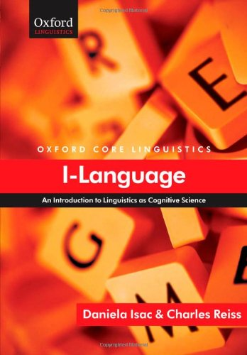 9780199534197: I-Language: An Introduction to Linguistics as Cognitive Science