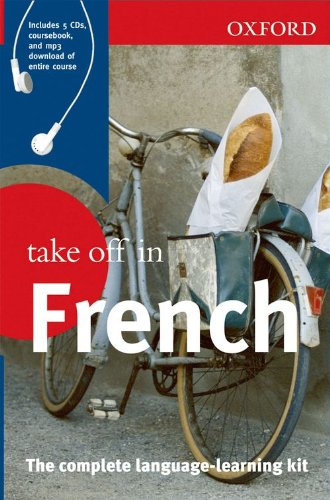 Oxford Take Off In French (Take Off In Series) (0199534330) by Oxford University Press