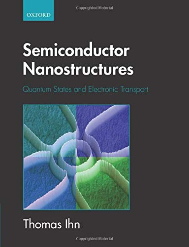 9780199534432: Semiconductor Nanostructures: Quantum states and electronic transport
