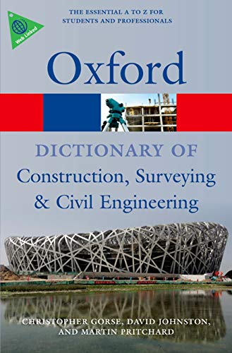 9780199534463: A Dictionary of Construction, Surveying, and Civil Engineering